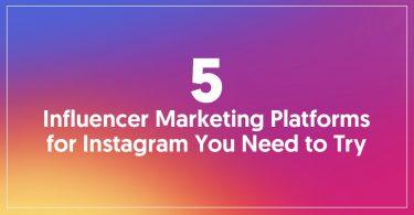 influencer marketing platforms instagram