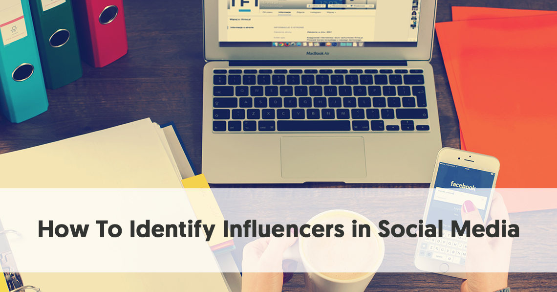 How To Identify Influencers in Social Media