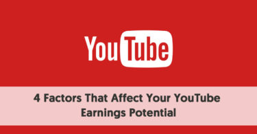 4 Factors That Affect Your YouTube Earnings Potential