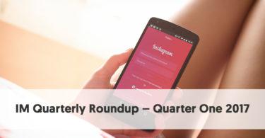 Influencer Marketing Roundup - Quarter One 2017