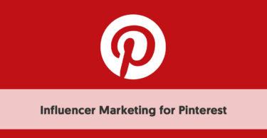 influencer marketing for pinterest