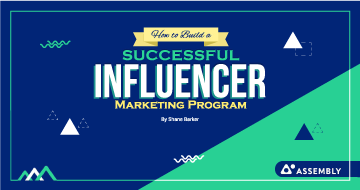 How to Build a Successful influencer Marketing Program