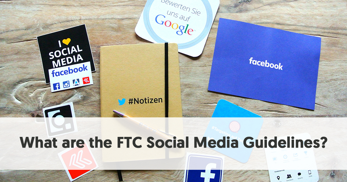 What are the FTC Social Media Guidelines that Influencer Marketing
