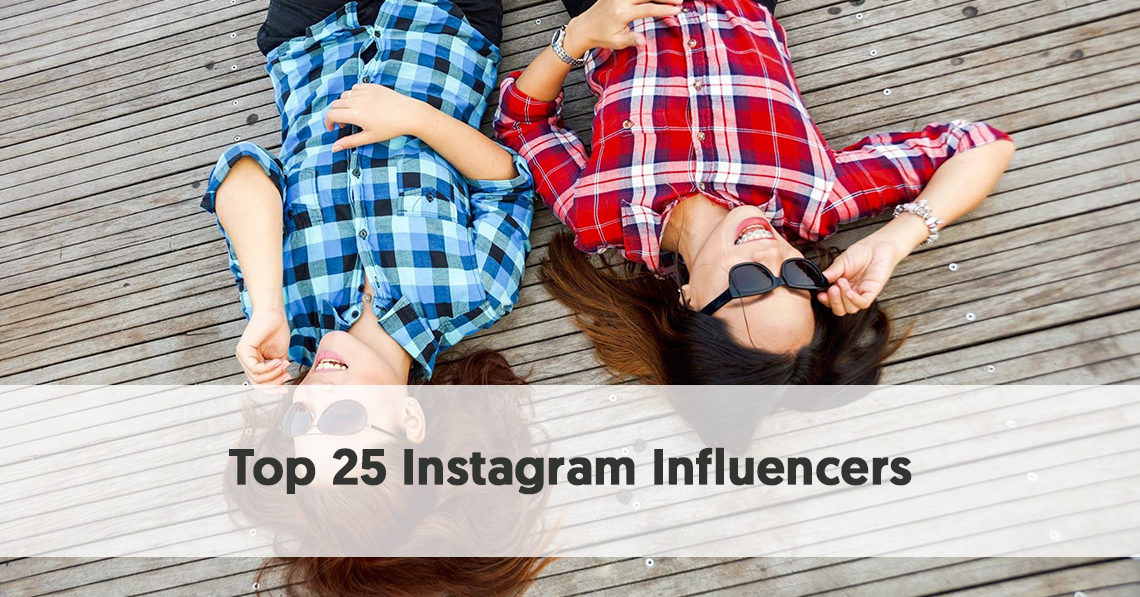 Top 25 Influencers on Instagram