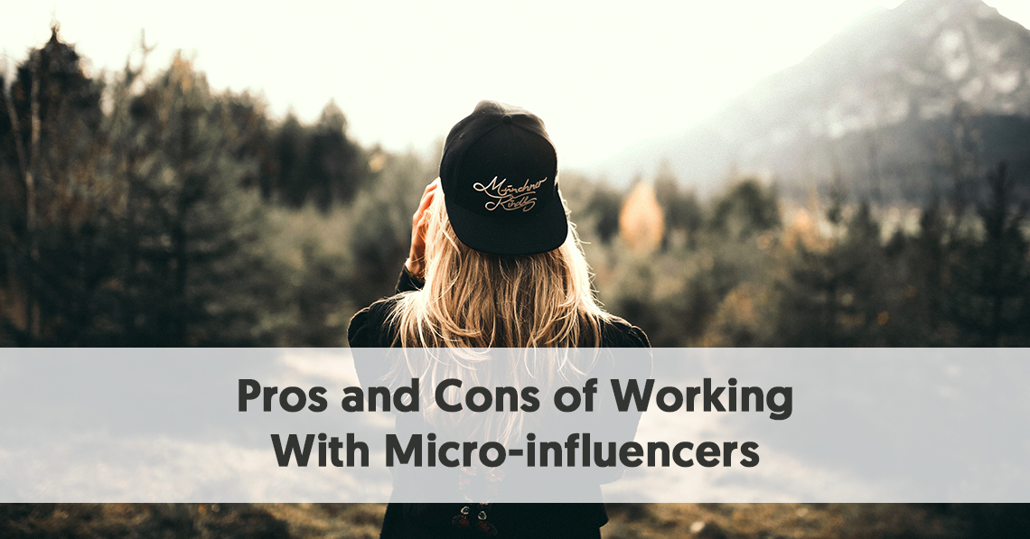 Pros and Cons of Working With Micro-influencers
