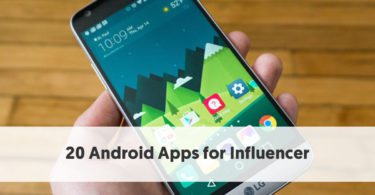 Top 20 Android Apps for Influencers in the Know