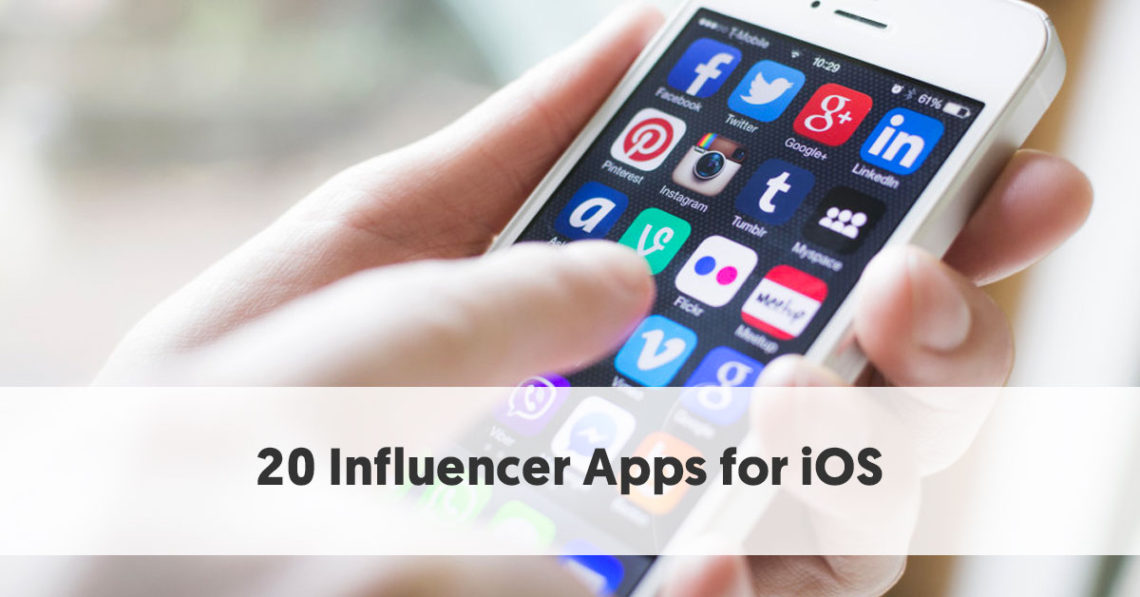 20 Leading Influencer Apps for iOS that Every Influencer
