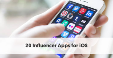 20 Leading Apps for iOS that Every Influencer Should Know About