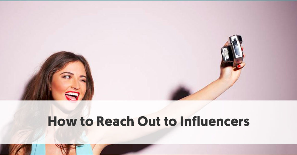 The Ultimate Step by Step Guide to Reach Out to Influencers