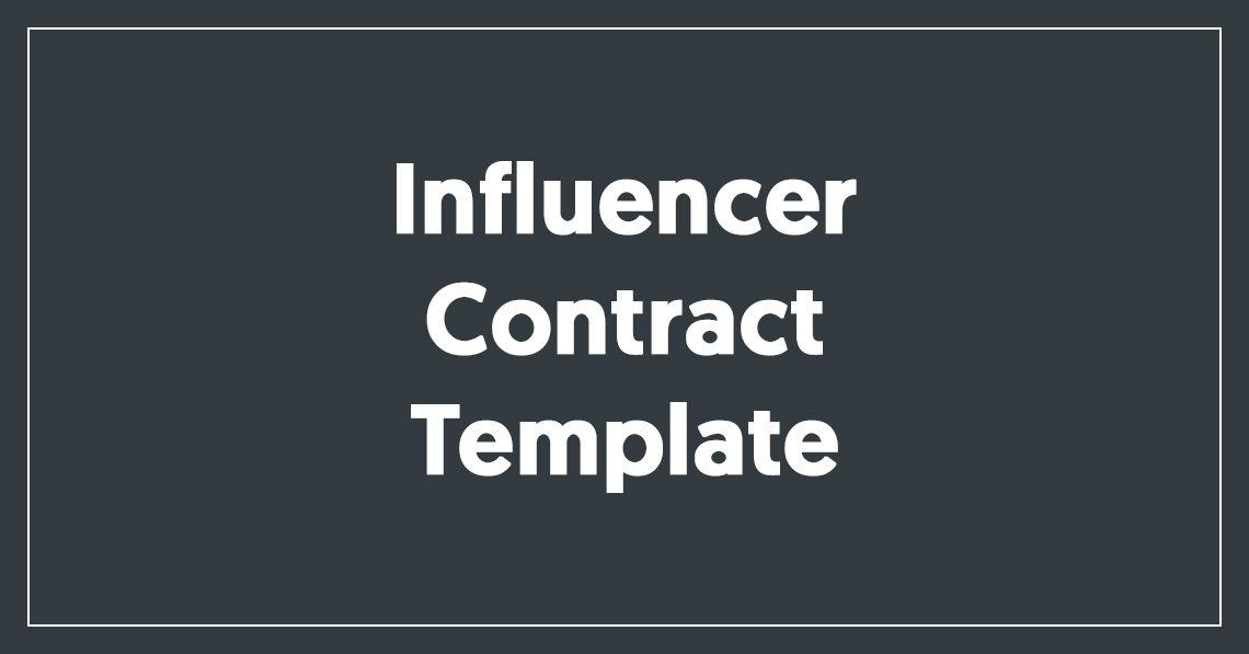Influencer Contract Template [Free Download]