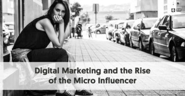 Digital Marketing and the Rise of the Micro Influencer