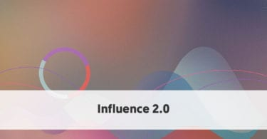 Influence 2.0 - The Future of Influencer Marketing