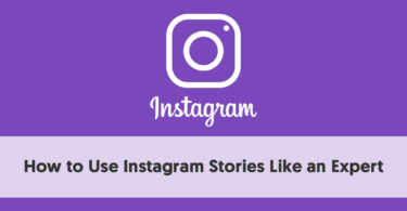 How to Use Instagram Stories Like an Expert