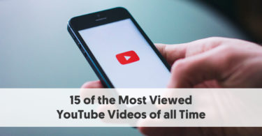 15 of the Most Viewed YouTube Videos of all Time