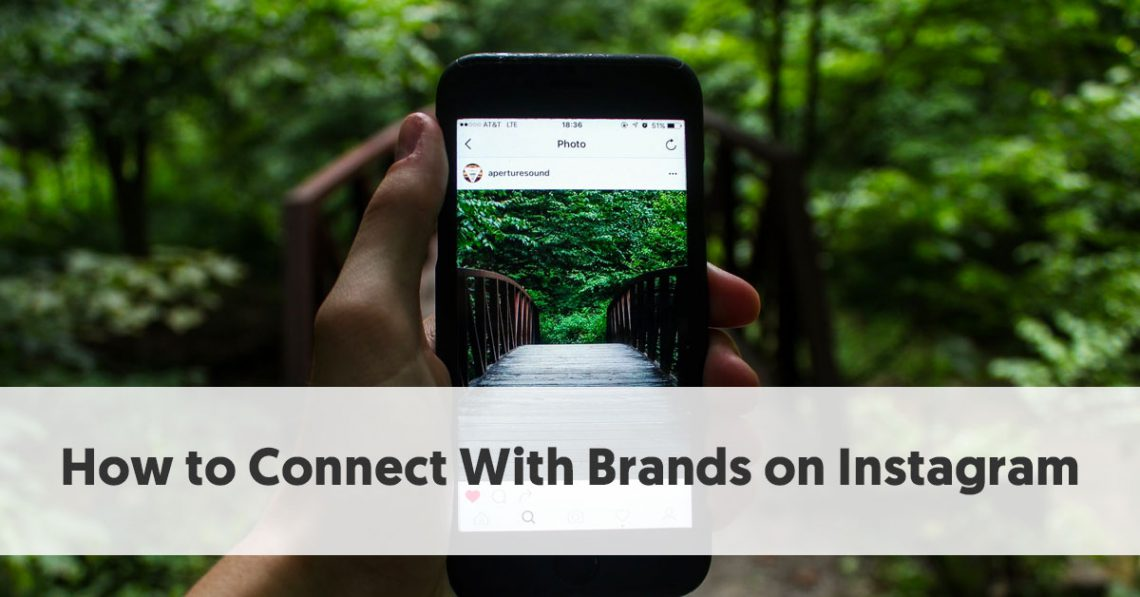 how to connect with brands on instagram