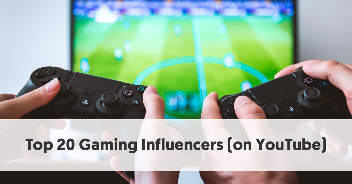 The Top 20 Gaming Influencers on Youtube [by Subscriber Count]