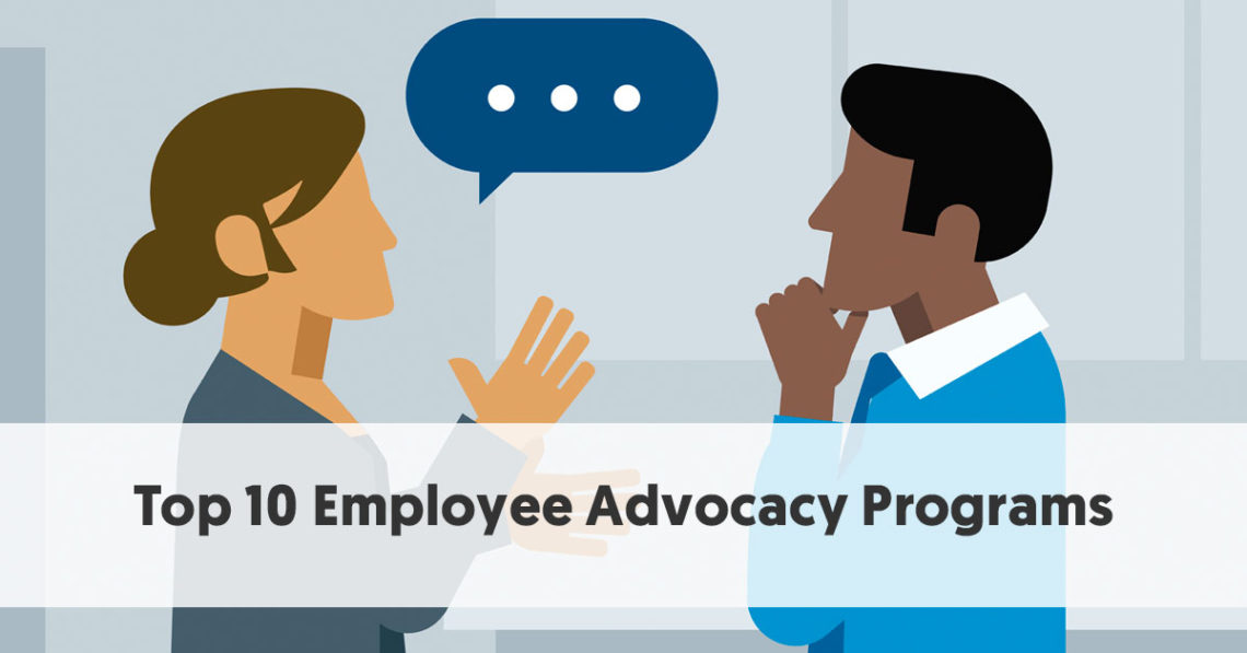 Top 10 Employee Advocacy Programs