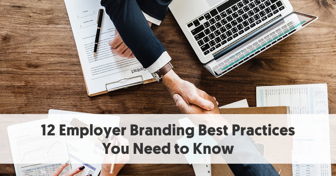 12 Employer Branding Best Practices You Need to Know