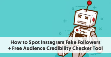 How to Spot Instagram Fake Followers + Free Audience Credibility Checker Tool
