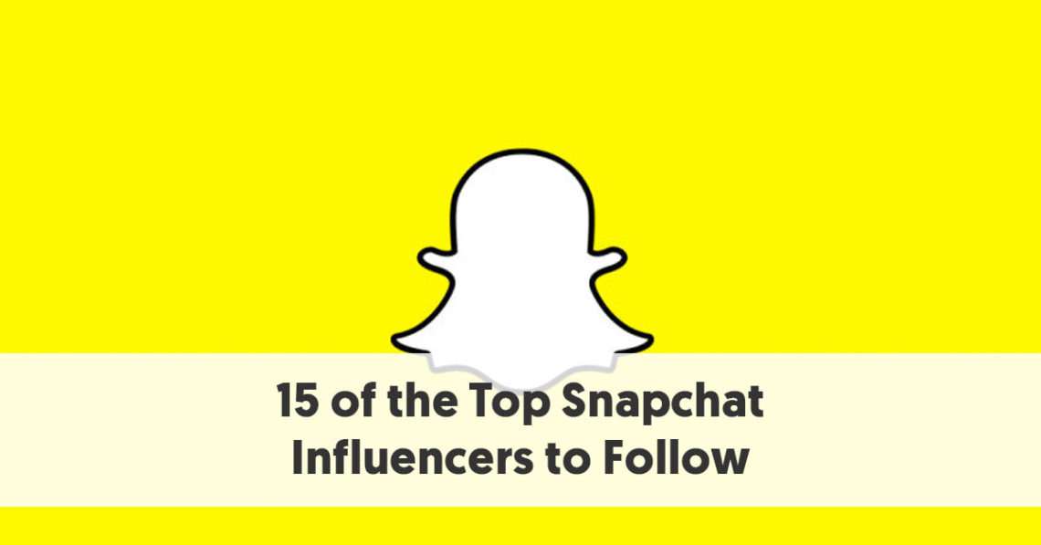 15 Leading Snapchat Influencers to Follow - Snapchat