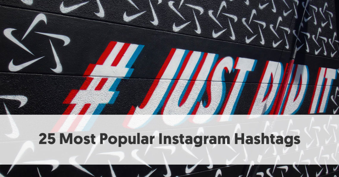 25 Most Popular Instagram Hashtags