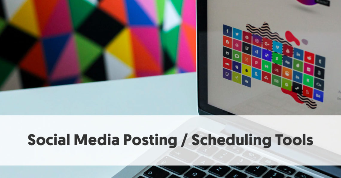 15 Of The Best Social Media Posting And Scheduling Tools