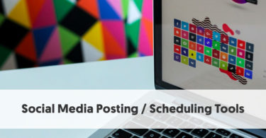 Social Media Posting Scheduling Tools