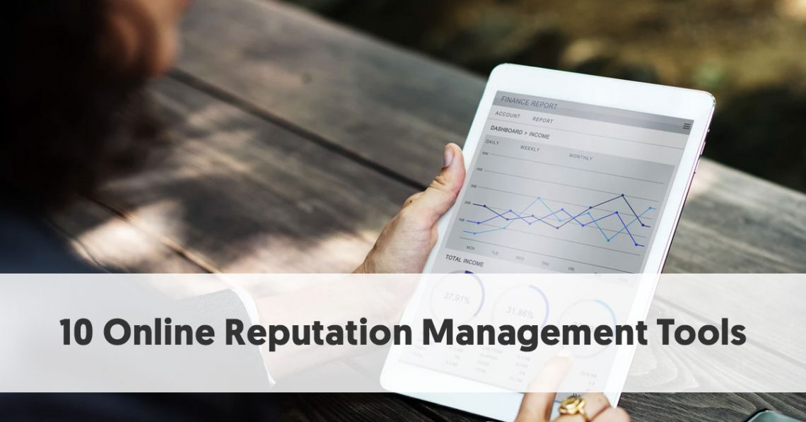 10 Online Reputation Management Tools