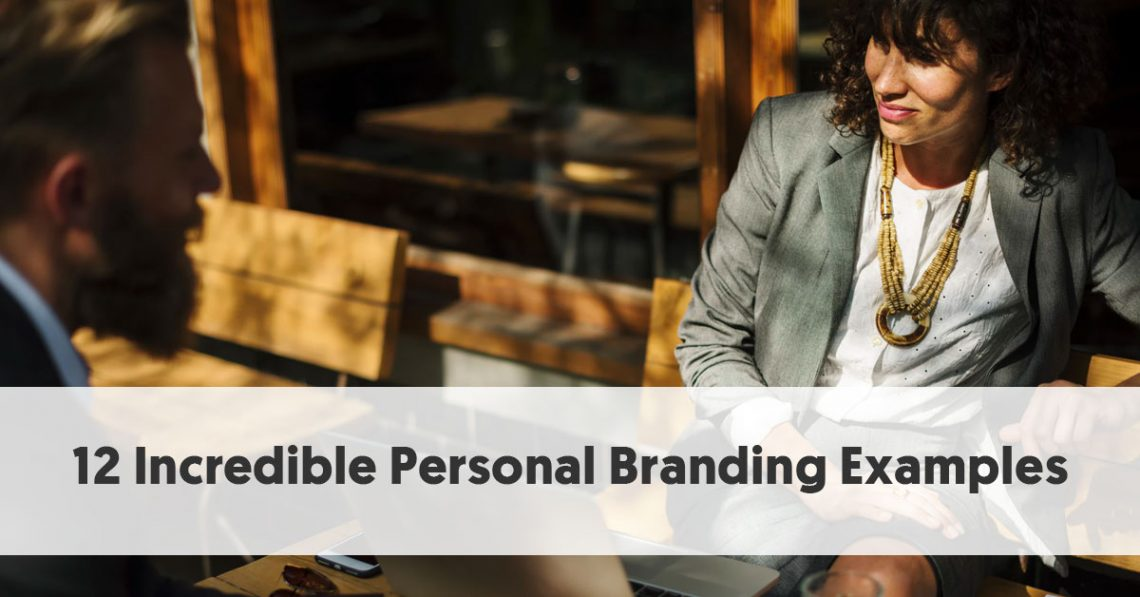 12 Incredible Personal Branding Examples That Will Inspire