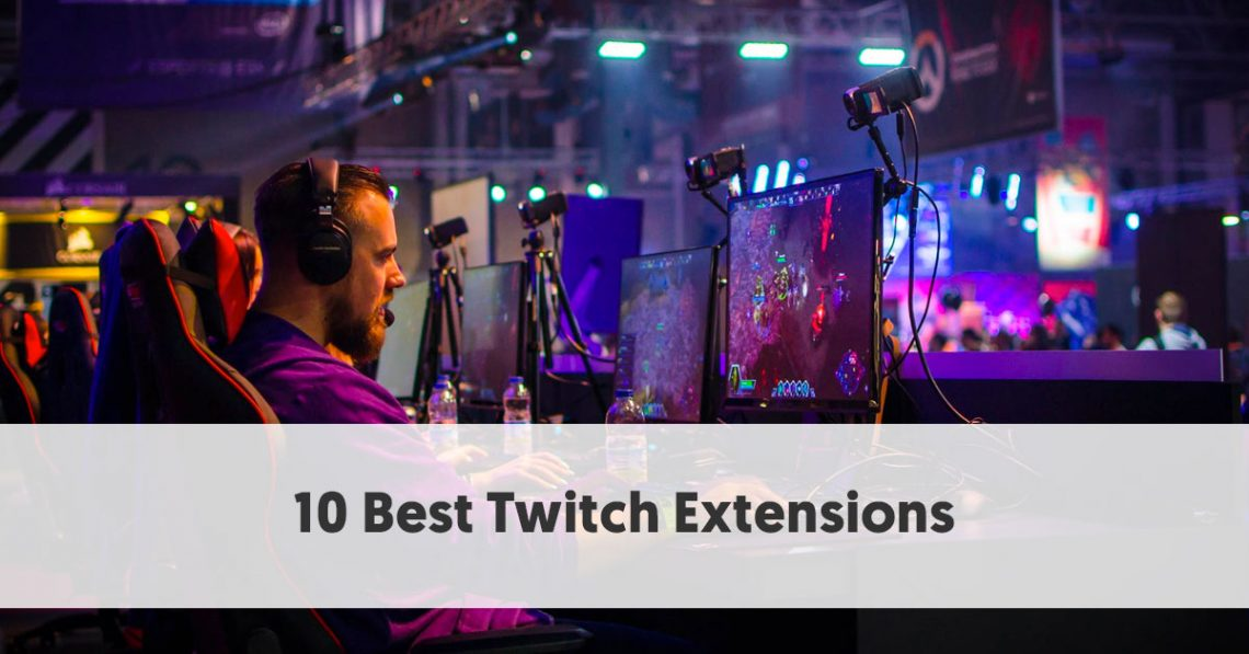 10 Best Twitch Extensions
