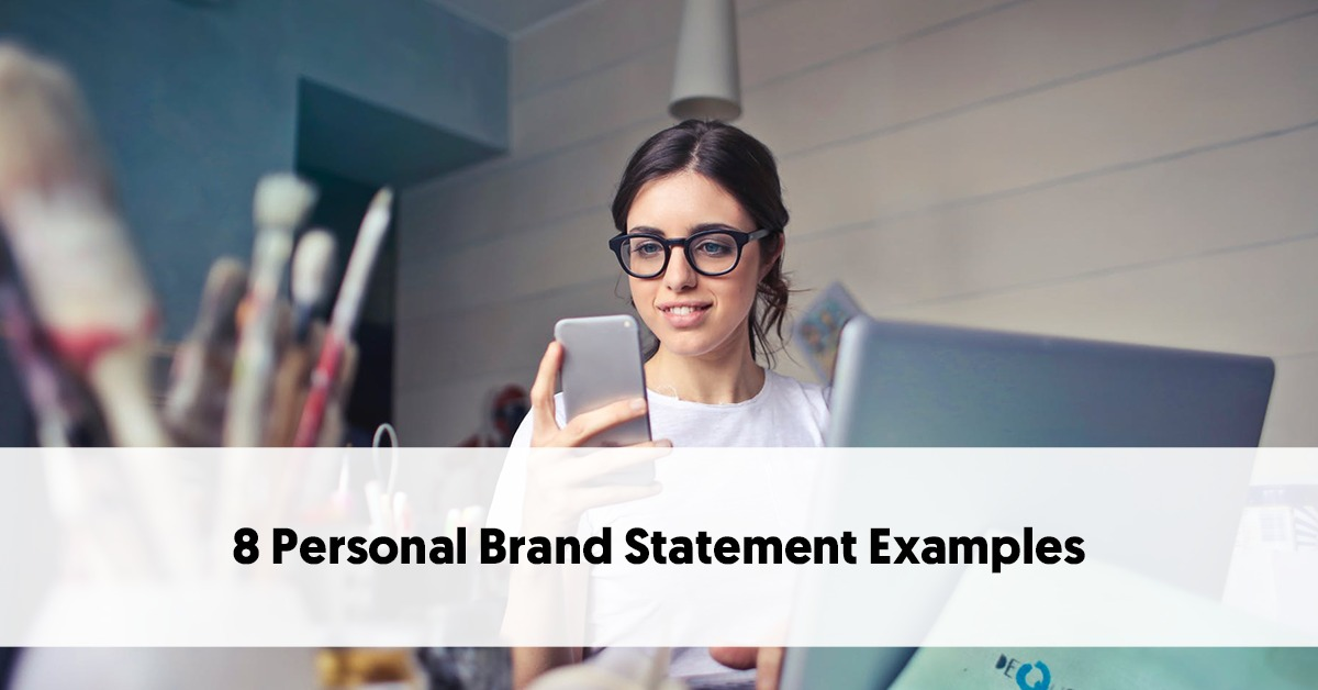 Personal Brand Statement | 8 Personal Brand Statement Examples To Help You Craft Your Own Brand