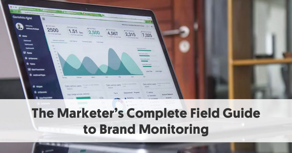 The Marketer's Complete Field Guide to Brand Monitoring