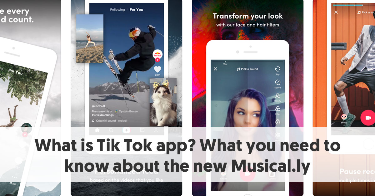 What is TikTok? What you need to know about the new Musical ly