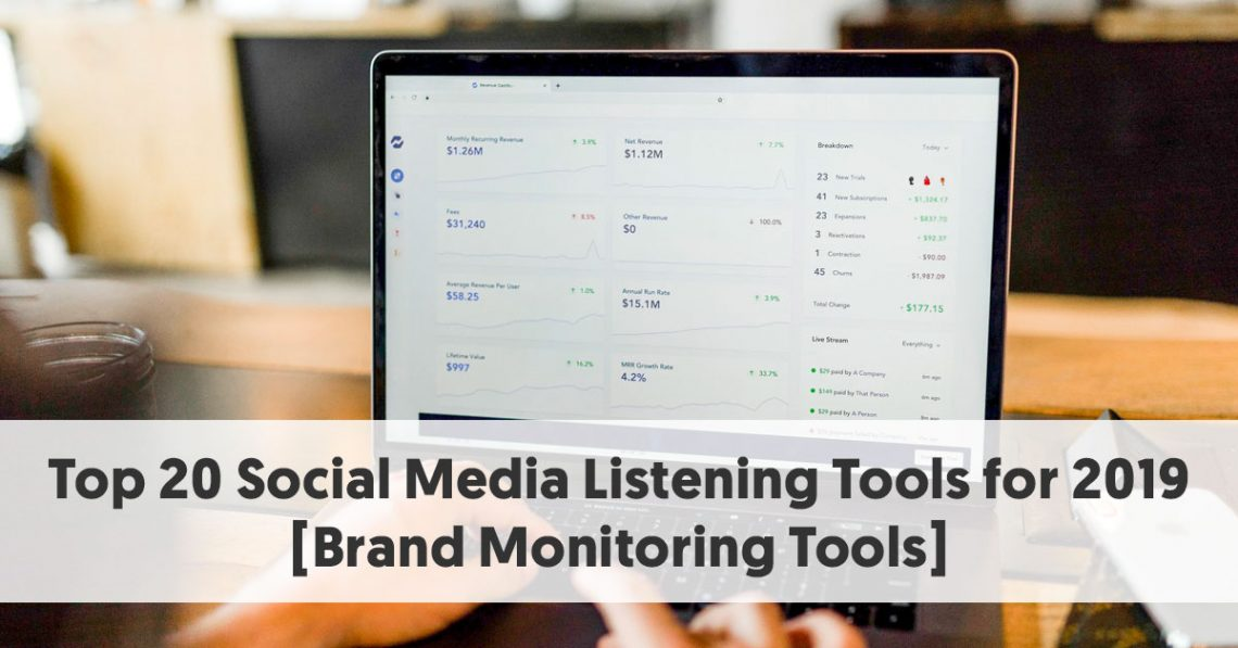 Top 20 Social Media Listening Tools for 2019 [Brand