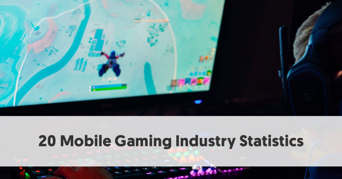 20 Mobile Gaming Statistics That Will Blow You Away | Mobile