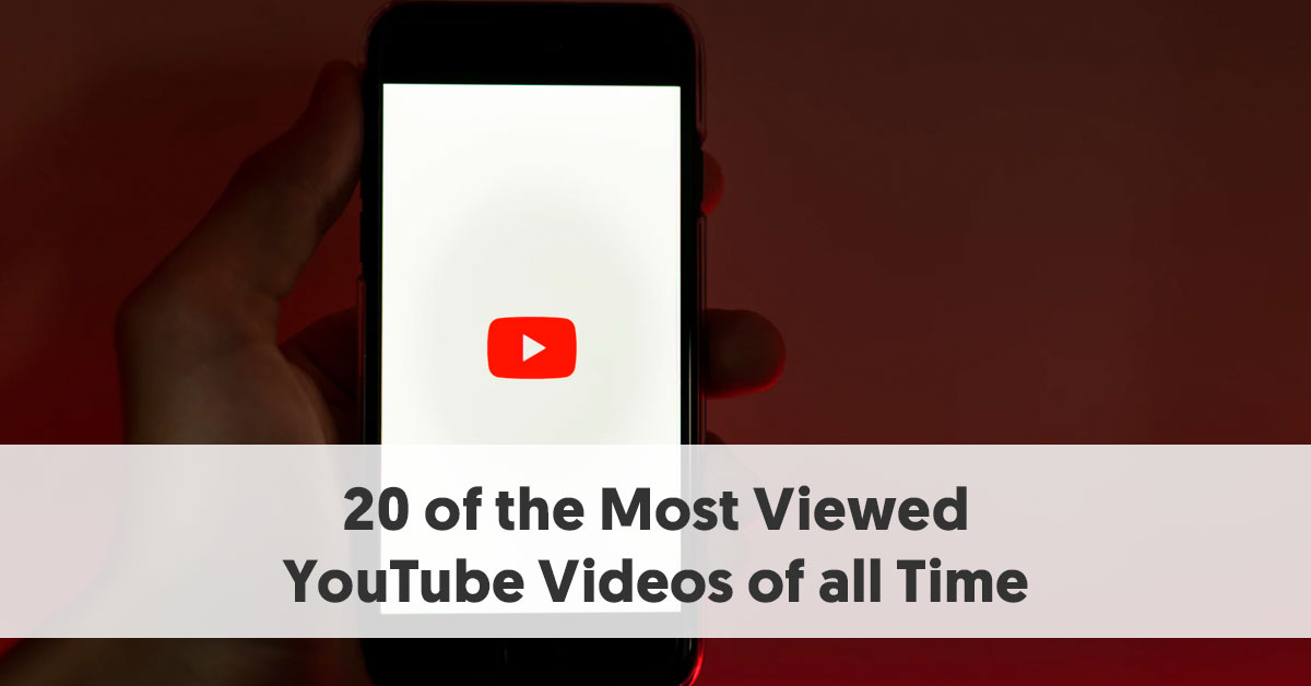 20 Of The Most Viewed Youtube Videos Of All Time Updated Daily