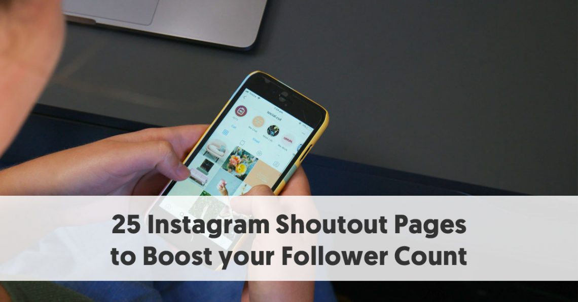 25-Instagram-Shoutout-Pages-to-Boost-your-Follower-Count-1140x597.jpg