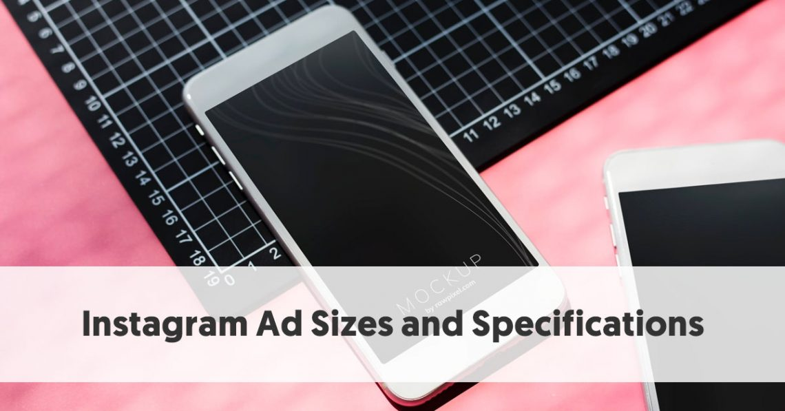 Instagram Ad Sizes and Specifications