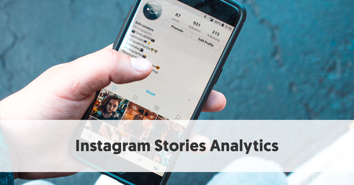 Instagram Stories Analytics: Everything a Marketer Needs to Know