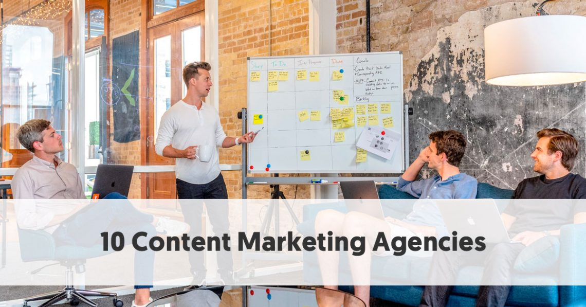 10 Content Marketing Agencies
