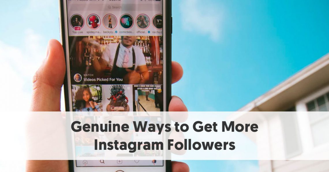Genuine Ways to Get More Instagram Followers