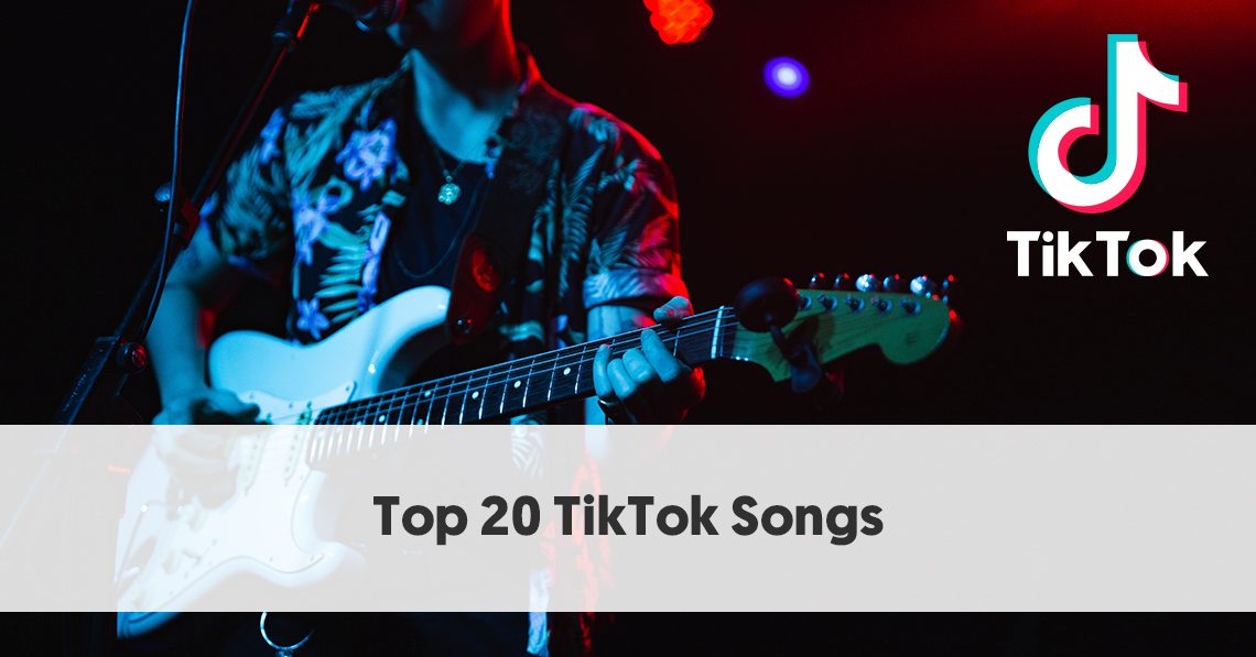 Top 20 Most Popular TikTok Songs For Your Next Lip Sync Battle
