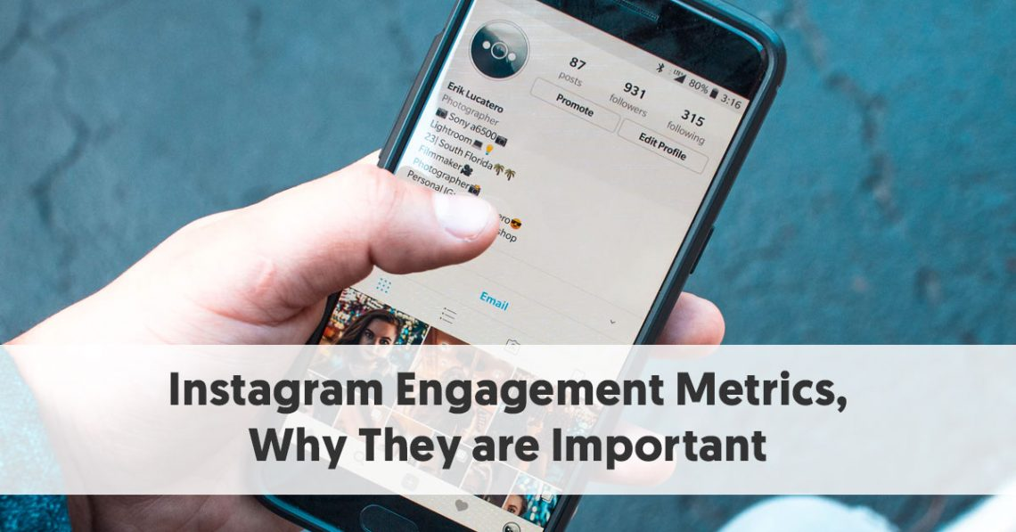 Instagram Engagement Metrics, Why They are Important [FREE