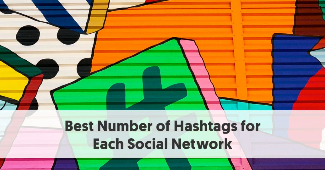 Free Hashtag Counter Best Number Of Hashtags You Should Use