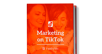 The Ultimate Guide to Marketing on TikTok