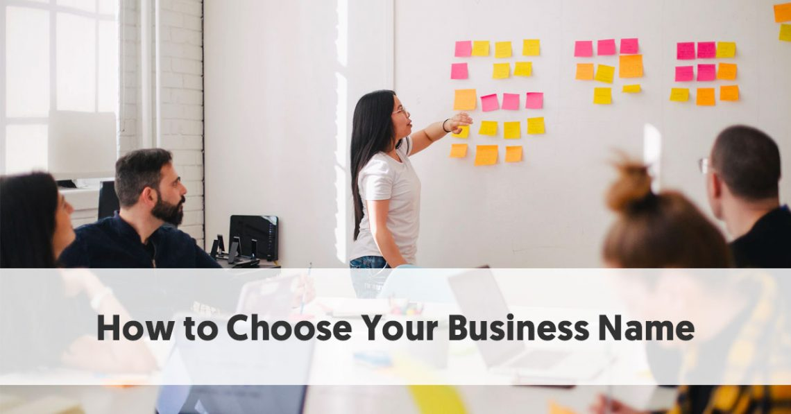 How to Choose Your Business Name [Free Business Name Generator]