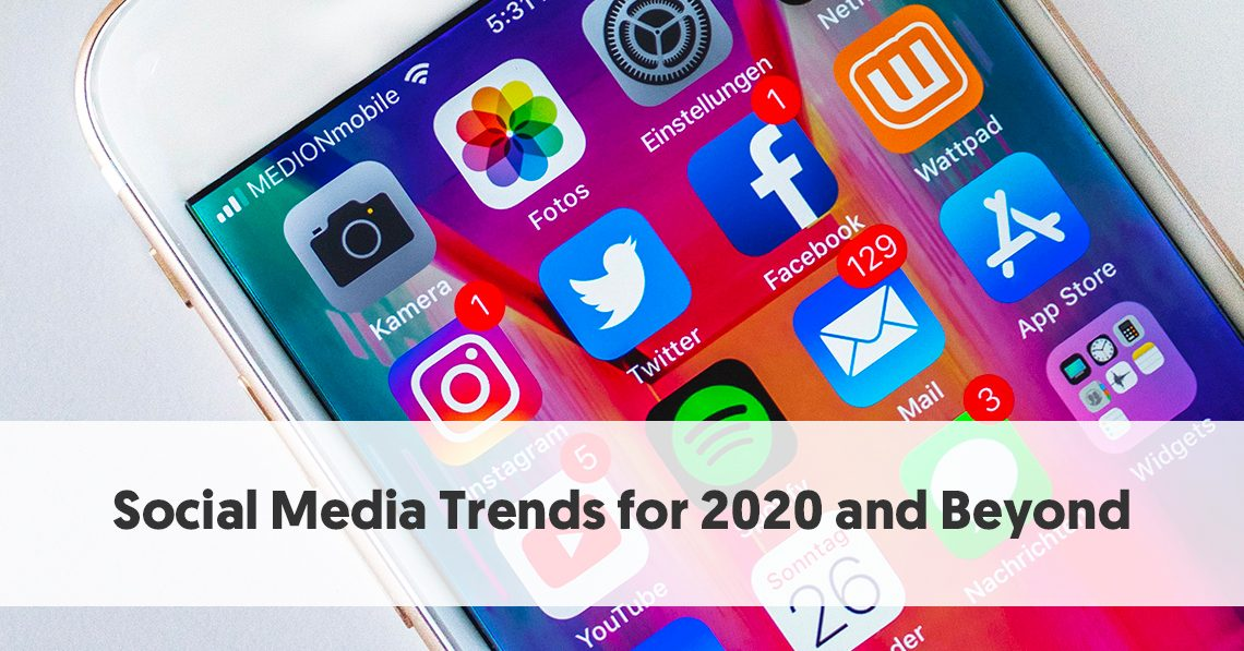 Why Press Shouldnt Be Your Source For >> Social Media Trends For 2020 And Beyond