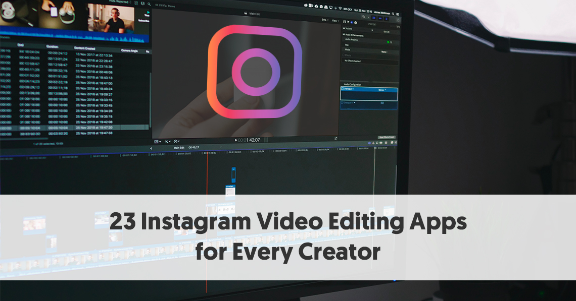 23 Instagram Video Editing Apps For Every Creator