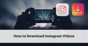 How to Download Instagram Videos (+ 8 Free Tools)