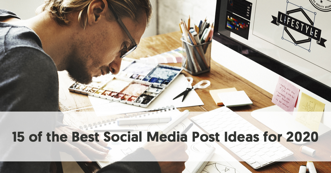 Social Media Post Ideas For 2020